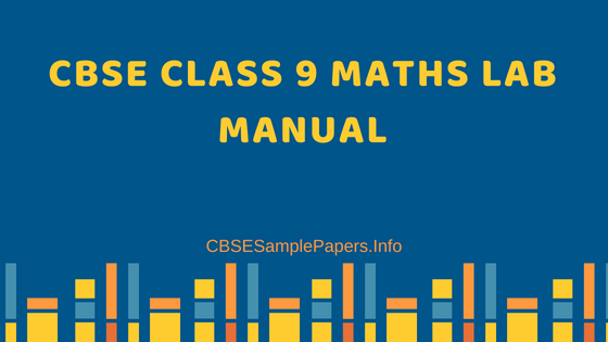 CBSE Class 9 Maths Lab Manual