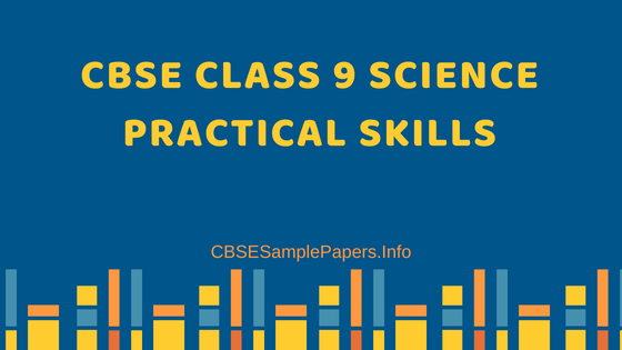 CBSE Class 9 Science Practical Skills
