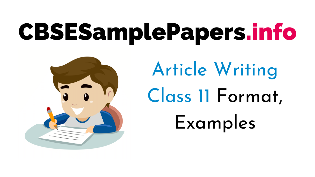 Article Writing Topics for Class 11 CBSE Format, Examples
