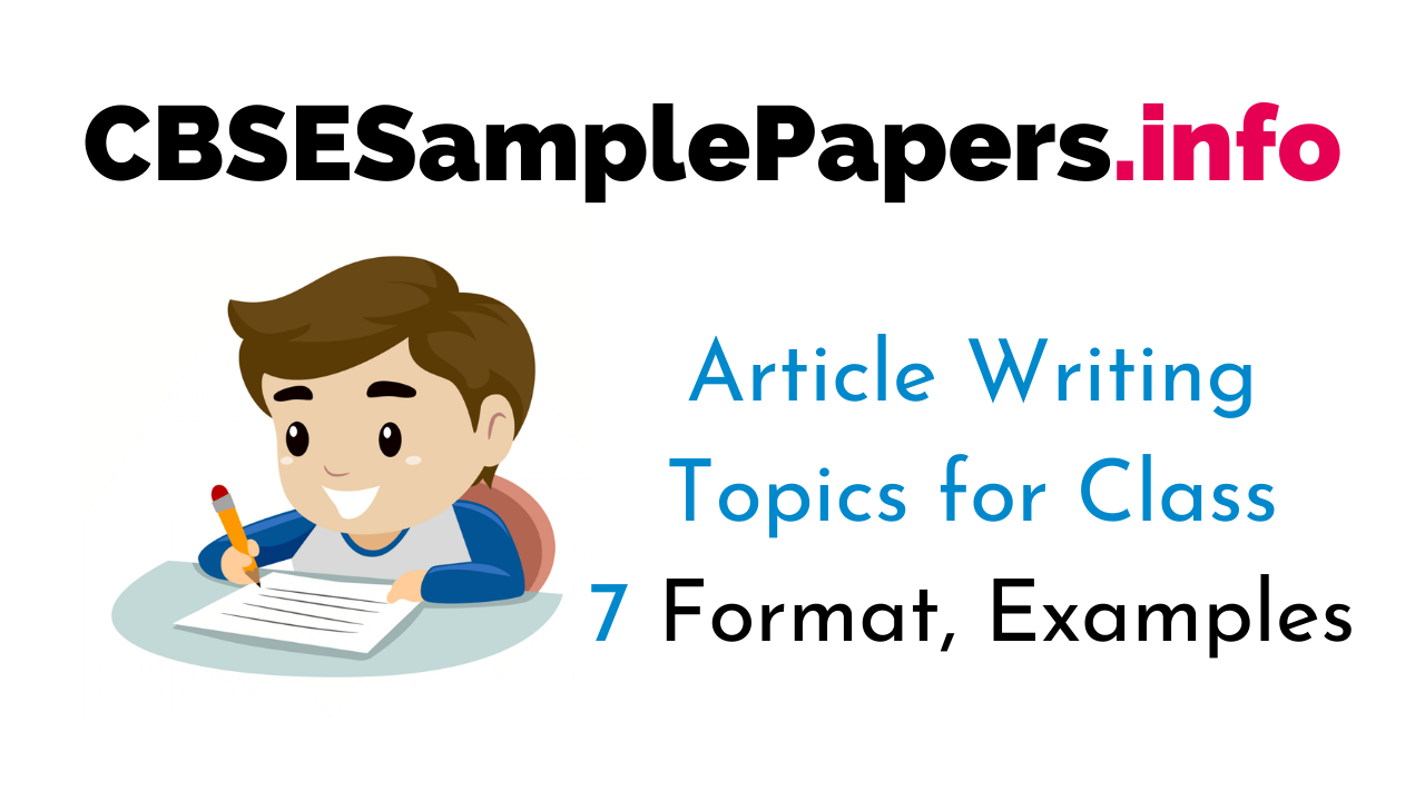 Article Writing Topics for Class 7 CBSE Format, Examples