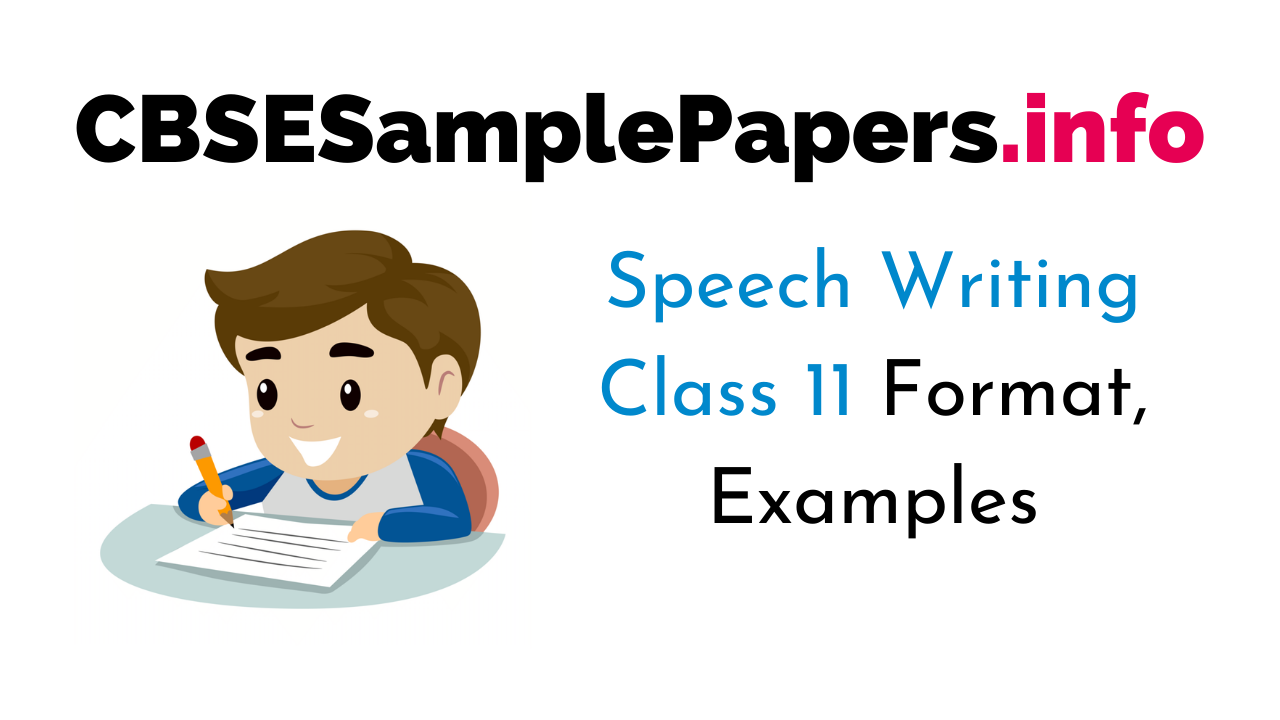 Speech Writing Class 11 Format, Examples, Topics, Exercises