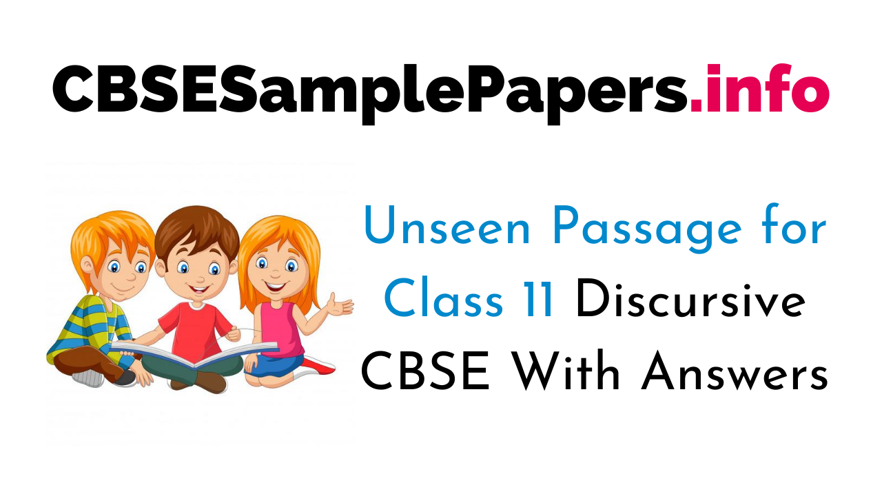 Unseen Passage For Class 11 Discursive CBSE With Answers