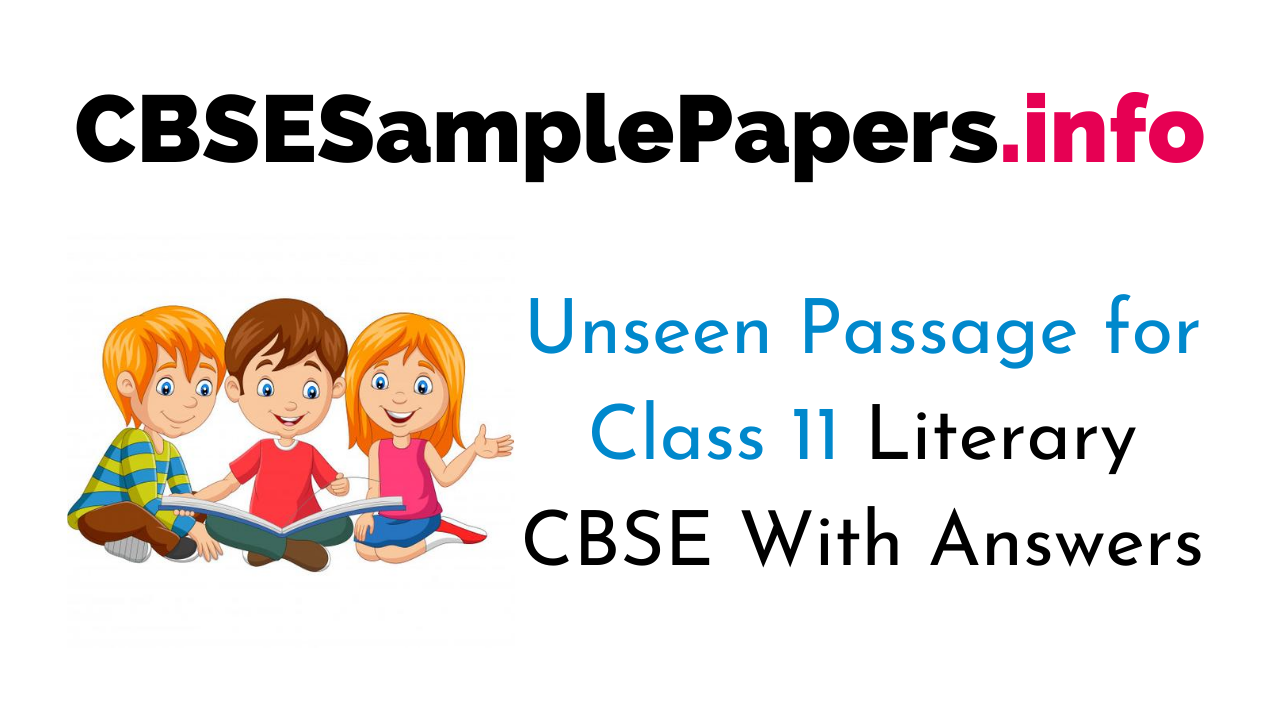 Unseen Passage For Class 11 Literary CBSE With Answers