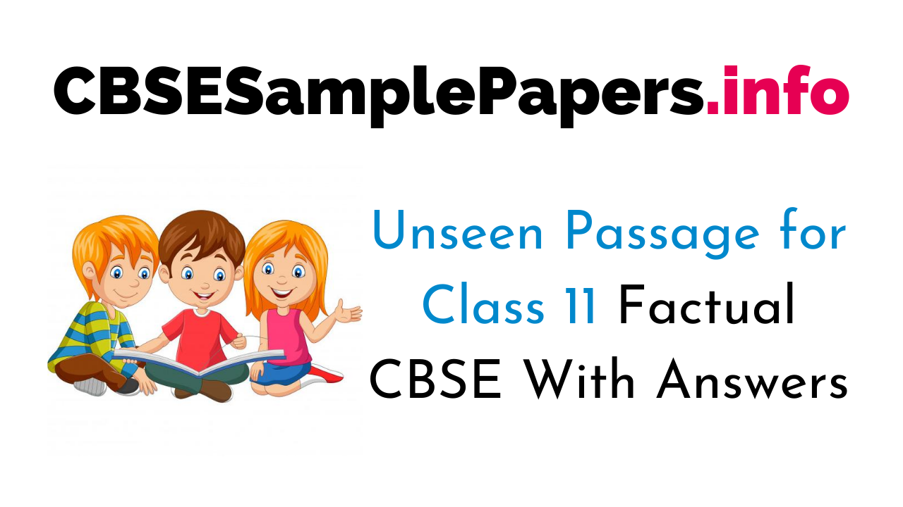 Unseen Passage for Class 11 Factual CBSE With Answers