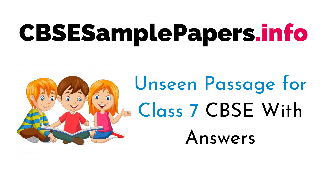 Unseen Passage for Class 7 CBSE With Answers